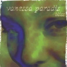 Bliss mp3 Album by Vanessa Paradis