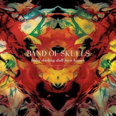 Baby Darling Doll Face Honey mp3 Album by Band Of Skulls