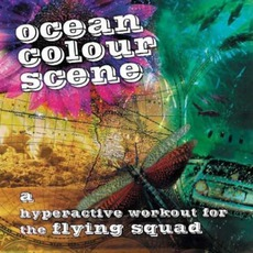 A Hyperactive Workout For The Flying Squad mp3 Album by Ocean Colour Scene