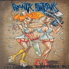 Freaked Out & Psyched Out mp3 Album by Frantic Flintstones