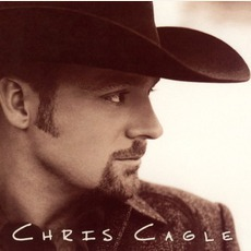 Chris Cagle mp3 Album by Chris Cagle
