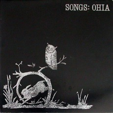 Songs: Ohia mp3 Album by Songs: Ohia