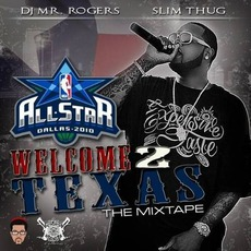 Welcome 2 Texas: All Star 2010 Mixtape