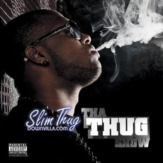 Tha Thug Show (Deluxe Edition)