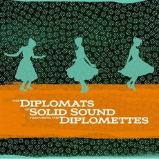 The Diplomats Of Solid Sound (Featuring The Dimplomettes)