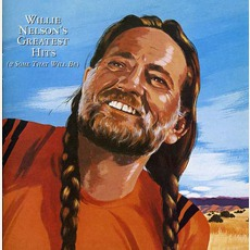 Willie Nelson's Greatest Hits (& Some That Will Be) mp3 Artist Compilation by Willie Nelson
