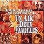 Un Air, Deux Familles