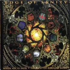 When All Is Said: The Best Of Edge Of Sanity by Edge Of Sanity