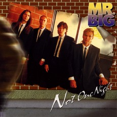 Not One Night mp3 Single by Mr. Big