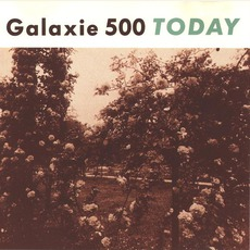 Today (Re-Issue) mp3 Album by Galaxie 500