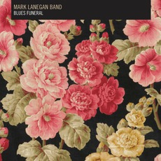 Blues Funeral mp3 Album by Mark Lanegan