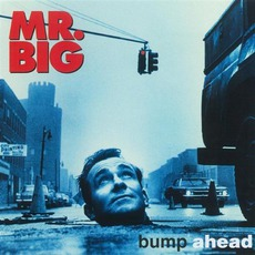 Bump Ahead (Remastered) mp3 Album by Mr. Big