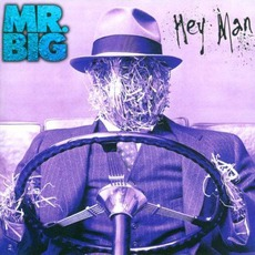 Hey Man (Remastered) by Mr. Big