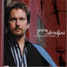 The Best Kept Secret mp3 Album by Jerry Douglas