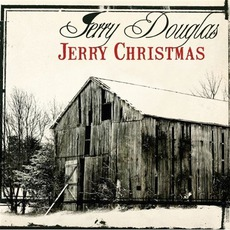 Jerry Christmas mp3 Album by Jerry Douglas