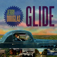 Glide mp3 Album by Jerry Douglas