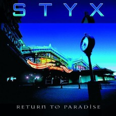 Return To Paradise mp3 Live by Styx