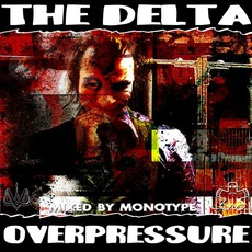 Overpressure: Mixed by Monotype