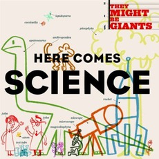 Here Comes Science mp3 Album by They Might Be Giants