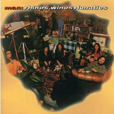 Rhinos, Winos & Lunatics (Re-Issue)