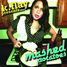 MASHed Potatoes by k.flay