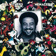 Menagerie (Remastered) mp3 Album by Bill Withers