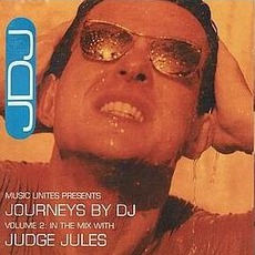 Journeys By DJ, Volume 2: In The Mix With Judge Jules