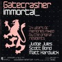 Gatecrasher: Immortal