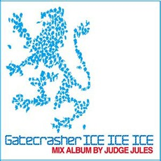 Gatecrasher: Ice Ice Ice by Various Artists