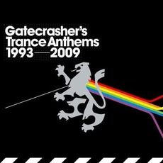 Gatecrasher's Trance Anthems 1993-2009 by Various Artists