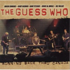 Running Back Thru Canada mp3 Live by The Guess Who