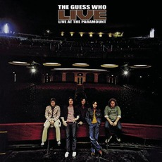 Live At The Paramount (Remastered) mp3 Live by The Guess Who