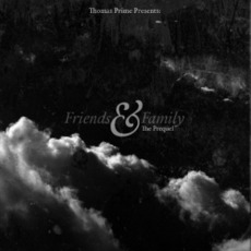Friends & Family The Prequel Mix