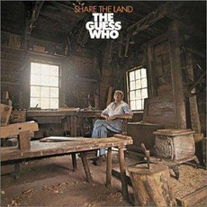 Share The Land (Remastered) mp3 Album by The Guess Who
