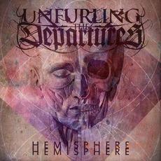 Hemisphere by Unfurling The Departures