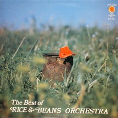The Best Of Rice & Beans Orchestra