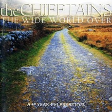 The Wide World Over by The Chieftains