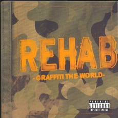 Graffiti The World by Rehab