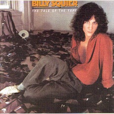 The Tale Of The Tape (Remastered) mp3 Album by Billy Squier