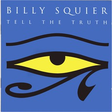 Tell The Truth mp3 Album by Billy Squier