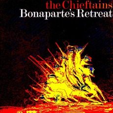 The Chieftains 6: Bonaparte's Retreat
