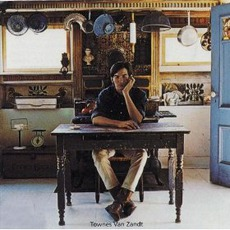 Townes Van Zandt mp3 Album by Townes Van Zandt