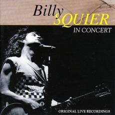 In Concert (King Biscuit Flower Hour Present Billy Squier)