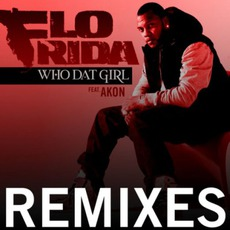 Who Dat Girl: Remixes