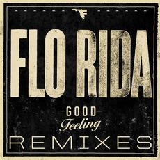 Good Feeling: Remixes mp3 Single by Flo Rida