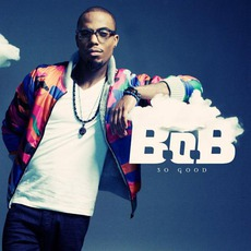 So Good mp3 Single by B.o.B