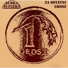 Za Ostatni Grosz (Remastered) mp3 Album by Budka Suflera