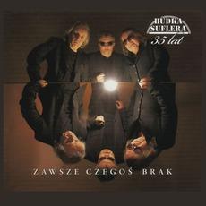 Zawsze Czegoś Brak mp3 Album by Budka Suflera