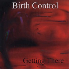 Getting There by Birth Control