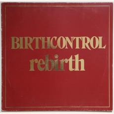Rebirth mp3 Album by Birth Control